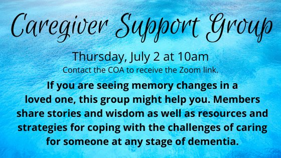 caregiver support group thursday july 2 at 10