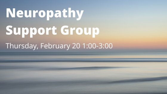 Neuropahy support group february 20