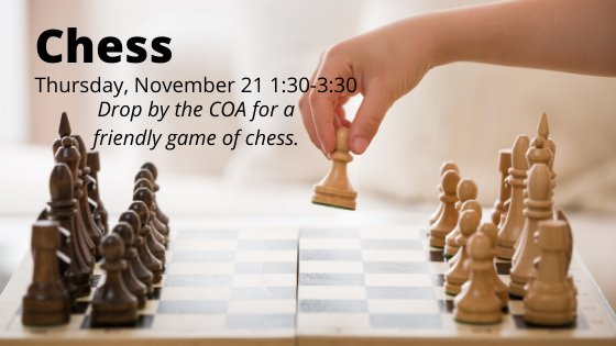 Chess Thursday November 21 1:30-3:30