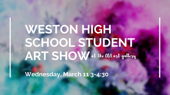 Weston High School Student Art Show