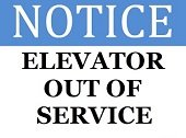 sign that reads, notice: elevator out of service