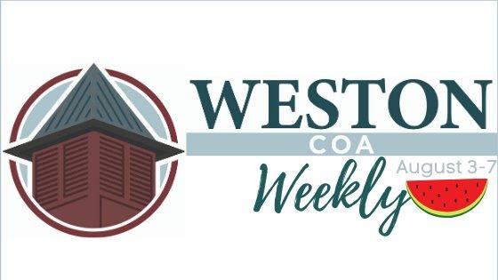 Weston COA Weekly August 3-7