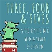 3, 4, & 5 storytime