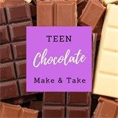 Teen chocolate make and take