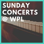 Sunday Concerts at WPL