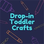 Drop in toddler crafts