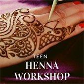 Teen Henna Workshop
