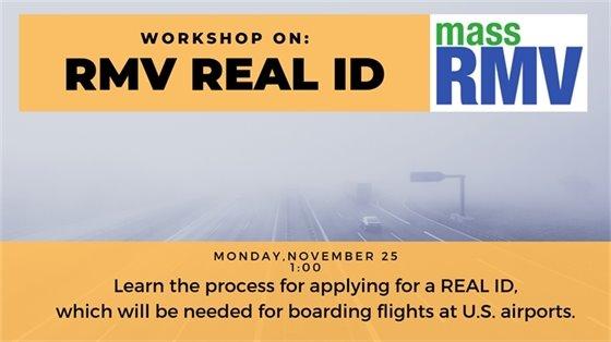 RMV Real ID monday november 25 1:00