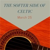 The softer side of celtic