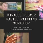 Miracle Flower Pastel Workshop