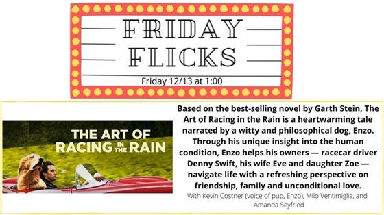 """Friday Flicks Friday 12/13"" in red marquee with yellow lights, dog and man riding in red sports car ""the art of racing in the rain"""