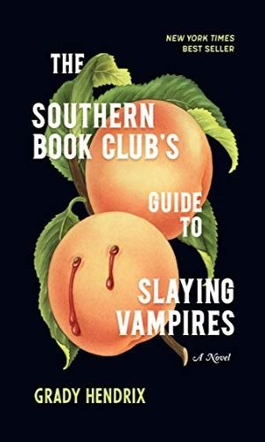 the southern book clubs guide to slaying vampires book cover